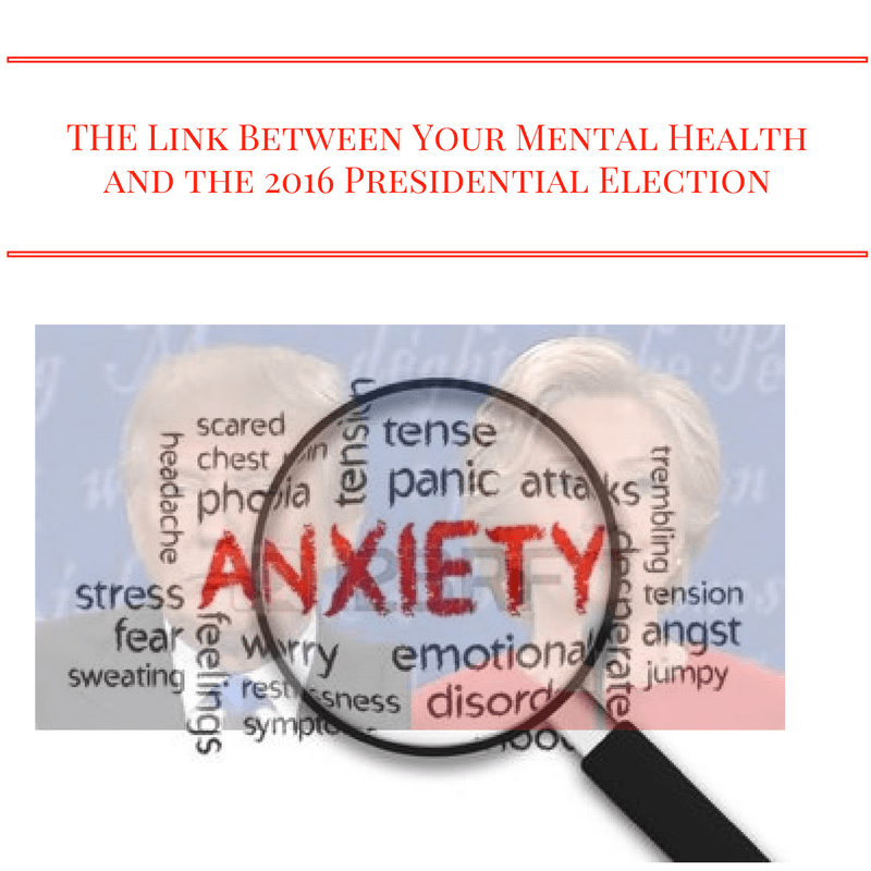 Mental Health and the 2016 Presidential Election