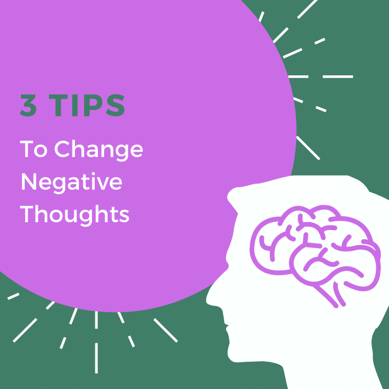 Mental Health Counseling and Psychotherapy | Suwanee, GA | 3 Tips to Change Negative Thoughts